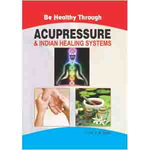 Acupressure & Indian Healing System-Eng.