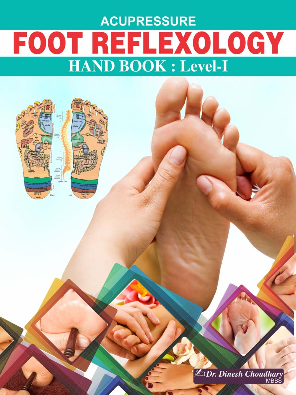 Acupressure Foot Reflexology - Dr. Dinesh